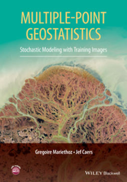 Caers, Jef - Multiple-point Geostatistics: Stochastic Modeling with Training Images, ebook