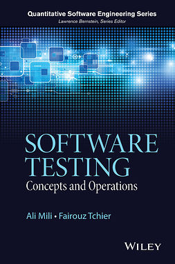 Mili, Ali - Software Testing: Concepts and Operations, ebook