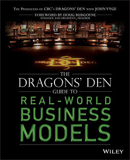 Vyge, John - The Dragons' Den Guide to Real-World Business Models, e-bok