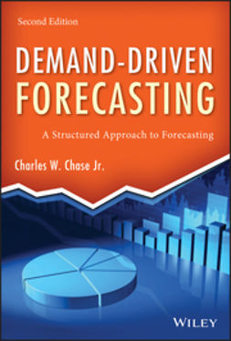 Chase, Charles W. - Demand-Driven Forecasting: A Structured Approach to Forecasting, e-bok