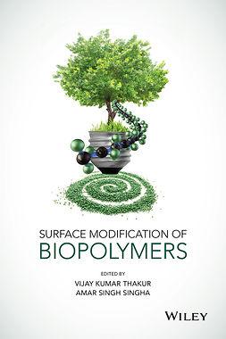 Singha, Amar Singh - Surface Modification of Biopolymers, e-kirja