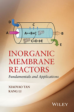 Li, Kang - Inorganic Membrane Reactors: Fundamentals and Applications, e-bok