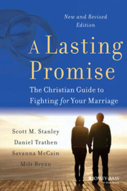 Bryan, B. Milton - A Lasting Promise: The Christian Guide to Fighting for Your Marriage, ebook
