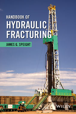 Speight, James G. - Handbook of Hydrualic Fracturing, ebook