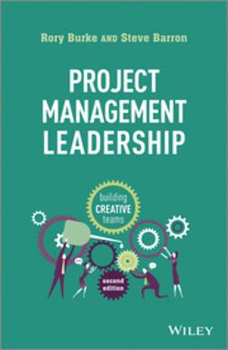 Burke, Rory - Project Management Leadership: Building Creative Teams, e-kirja