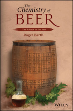 Barth, Roger - The Chemistry of Beer, ebook