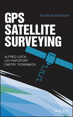 Leick, Alfred - GPS Satellite Surveying, ebook