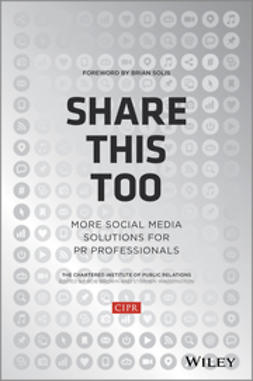 Brown, Rob - Share This Too: More Social Media Solutions for PR Professionals, ebook