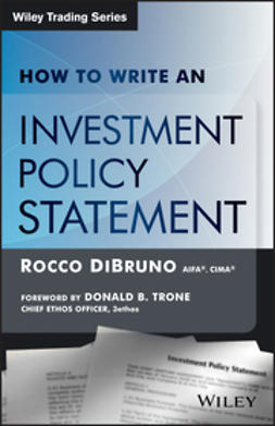DiBruno, Rocco - How to Write an Investment Policy Statement, e-kirja