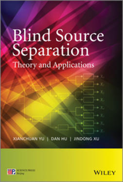 Hu, Dan - Blind Source Separation: Theory and Applications, ebook