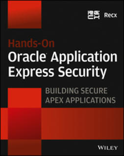 - Hands-On Oracle Application Express Security: Building Secure Apex Applications, ebook