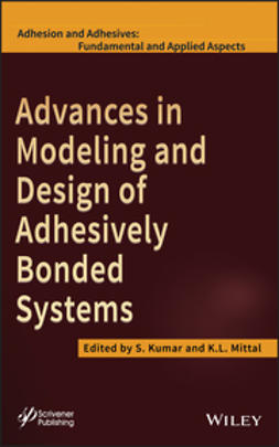 Kumar, S. - Advances in Modeling and Design of Adhesively Bonded Systems, ebook