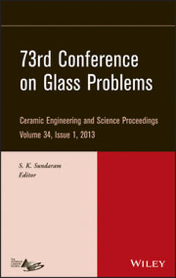 Sundaram, S. K. - 73rd Conference on Glass Problems: CESP, Volume 34, Issue 1, ebook