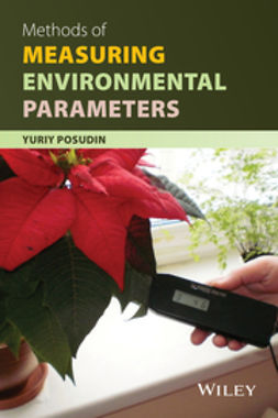 Posudin, Yuriy - Methods of Measuring Environmental Parameters, ebook