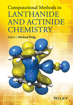 Dolg, Michael - Computational Methods in Lanthanide and Actinide Chemistry, e-bok