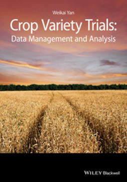 Yan, Weikai - Crop Variety Trials: Data Management and Analysis, ebook