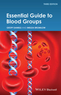 Daniels, Geoff - Essential Guide to Blood Groups, ebook
