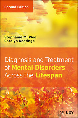 Keatinge, Carolyn - Diagnosis and Treatment of Mental Disorders Across the Lifespan, e-bok