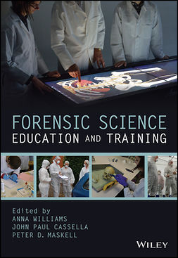 Cassella, John Paul - Forensic Science Education and Training, e-kirja