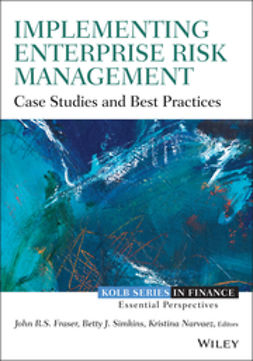 Fraser, John - Implementing Enterprise Risk Management: Case Studies and Best Practices, ebook