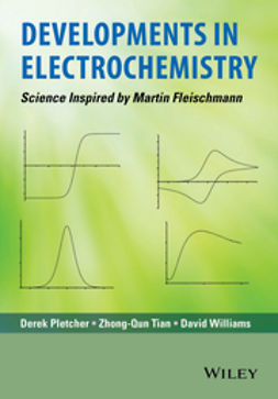 Pletcher, Derek - Developments in Electrochemistry: Science Inspired by Martin Fleischmann, ebook