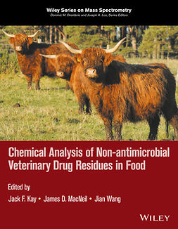 Kay, Jack F. - Chemical Analysis of Non-antimicrobial Veterinary Drug Residues in Food, ebook