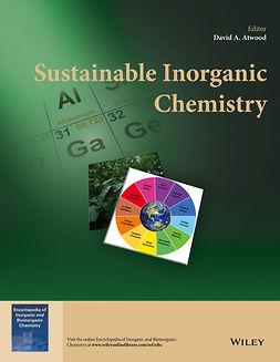 Atwood, David A. - Sustainable Inorganic Chemistry, e-kirja