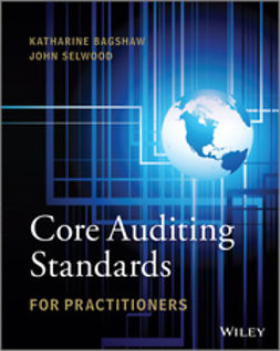 Bagshaw, Katharine - Core Auditing Standards for Practitioners, + website, ebook