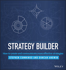 Angwin, Duncan - Strategy Builder: How to create and communicate more effective strategies, e-kirja