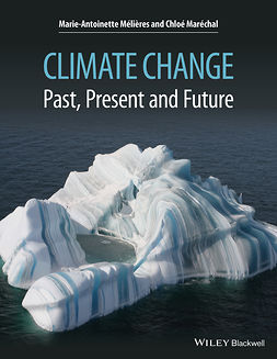 Méli?res, Marie-Antoinette - Climate Change: Past, Present, and Future, ebook