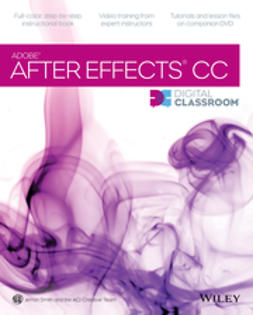 Smith, Jerron - After Effects CC Digital Classroom, e-bok