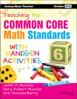 Muschla, Erin - Teaching the Common Core Math Standards with Hands-On Activities, Grades K-2, e-bok