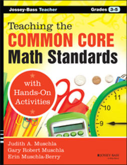 Muschla, Gary Robert - Teaching the Common Core Math Standards with Hands-On Activities, Grades 3-5, e-bok