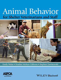 Mohan-Gibbons, Heather - Animal Behavior for Shelter Veterinarians and Staff, ebook