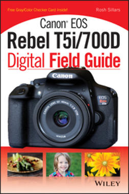 - Canon EOS Rebel T5i/700D Digital Field Guide, ebook