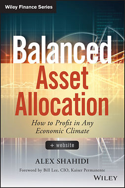 Lee, Bill - Balanced Asset Allocation: How to Profit in Any Economic Climate, ebook