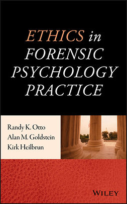 Goldstein, Alan M. - Ethics in Forensic Psychology Practice, ebook