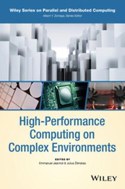 Jeannot, Emmanuel - High-Performance Computing on Complex Environments, e-bok