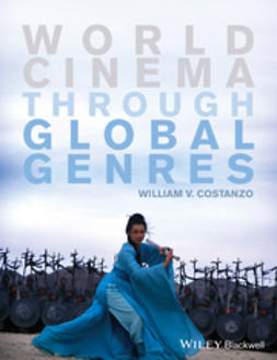 Costanzo, William V. - World Cinema through Global Genres, e-bok