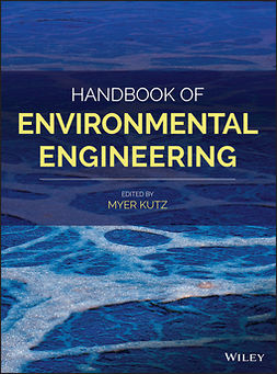 Kutz, Myer - Handbook of Environmental Engineering, ebook