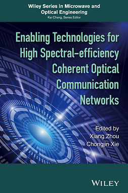 Xie, Chongjin - Enabling Technologies for High Spectral-efficiency Coherent Optical Communication Networks, e-kirja