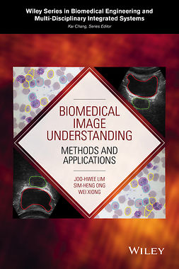 Lim, Joo-Hwee - Biomedical Image Understanding: Methods and Applications, ebook