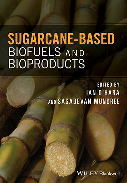 Mundree, Sagadevan - Sugarcane-based Biofuels and Bioproducts, e-bok