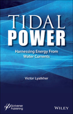 Lyatkher, Victor - Tidal Power: Harnessing Energy from Water Currents, ebook