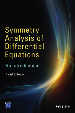 Arrigo, Daniel J. - Symmetry Analysis of Differential Equations: An Introduction, e-bok