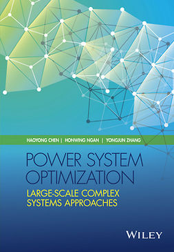 Chen, Haoyong - Power System Optimization: Large-scale Complex Systems Approaches, ebook