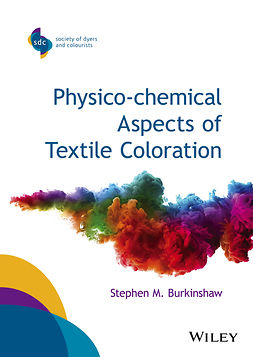 Burkinshaw, Stephen M. - Physico-chemical Aspects of Textile Coloration, ebook