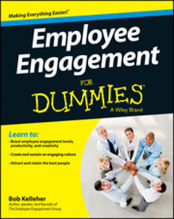 Kelleher, Bob - Employee Engagement For Dummies, ebook