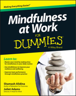 Adams, Juliet - Mindfulness at Work For Dummies, ebook