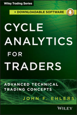 Ehlers, John F. - Cycle Analytics for Traders + Downloadable Software: Advanced Technical Trading Concepts, ebook